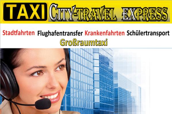 Taxi Citytravel Express Stadtfahrten Flughafentransfer Krankenfahrten Schülertransport